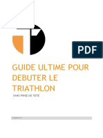 Le Guide Ultime Pour Débuter Le Triathlon Sans Se Prendre La Tête 2