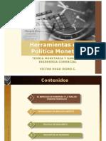 Herramientas de Politica Monetaria