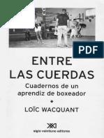Wacquant, Loïc - Entre Las Cuerdas