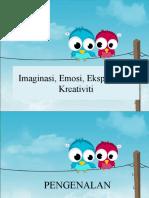 Imaginasi Emosi, Ekspresi Dan Kreativiti
