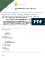 Homologación de Títulos Extranjeros de Educación Superior a Títulos Oficiales Universitarios Españoles de Grado o Máster Que Den Acceso a Profesión Regulada en España