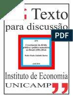 BASTOS, P. P. Z. - Crescimento Da Dívida Pública e Política Monetária No Brasil (1991-2014)
