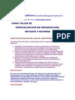 Temario del curso taller de Especializacion en Organizacion, Metodos y Sistemas.