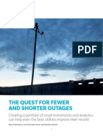 The Quest for Fewer and Shorter Outages