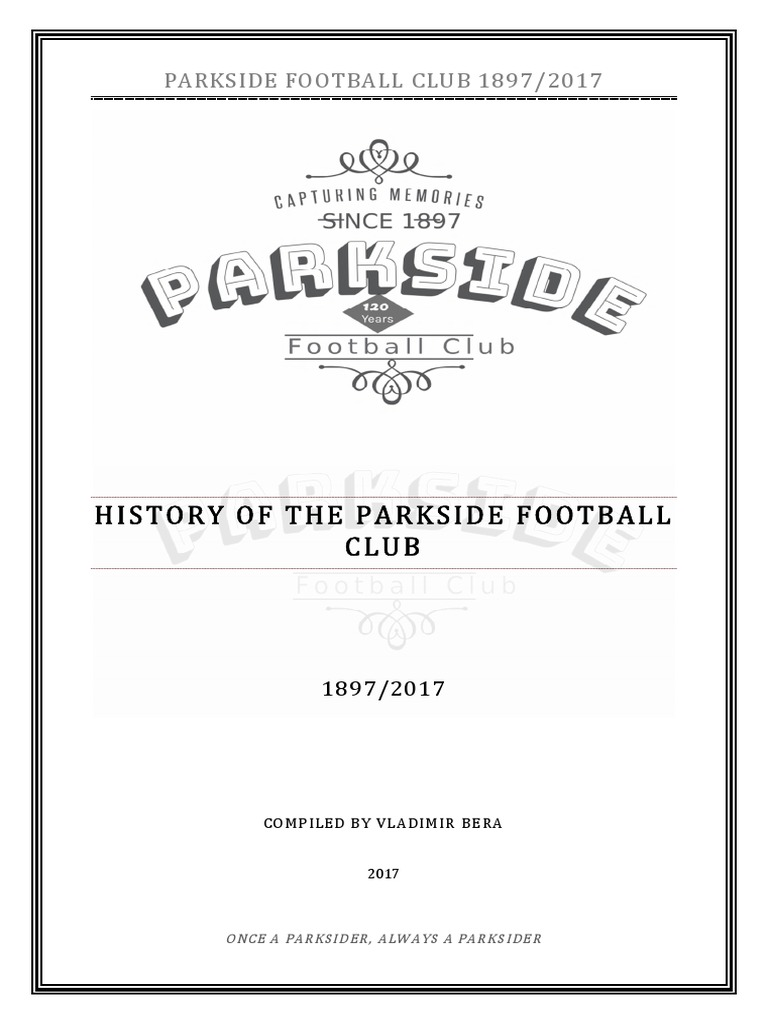 History of Parkside Football Club (1897-2017) 30 08 17 | Australian