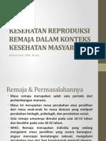 06 - Kesehatan Reproduksi Remaja Dalam Konteks Kesehatan Masyarakat