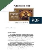 Sepa Defender Su Fe - Paulo Dierckx y Miguel Jorda