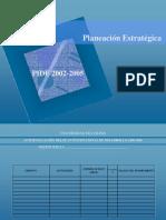 Planeación Estratégica - PIDE 2002-2005