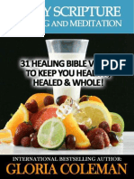 Daily Scripture Reading and Meditation - 31 Healing Bible Verses - To Keep You Healthy, Healed & Whole! (Daily Devotional)