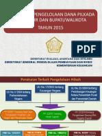 Presentasi Mekanisme Pengelolaan Dana Pilkada Serentak 2015