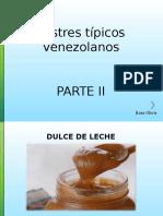 Postres Típicos Venezolanos, Parte II