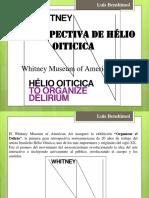 """Hélio Oiticica, Exposición """"Organizar el delirio"""" en el Whitney Museum of Art"""