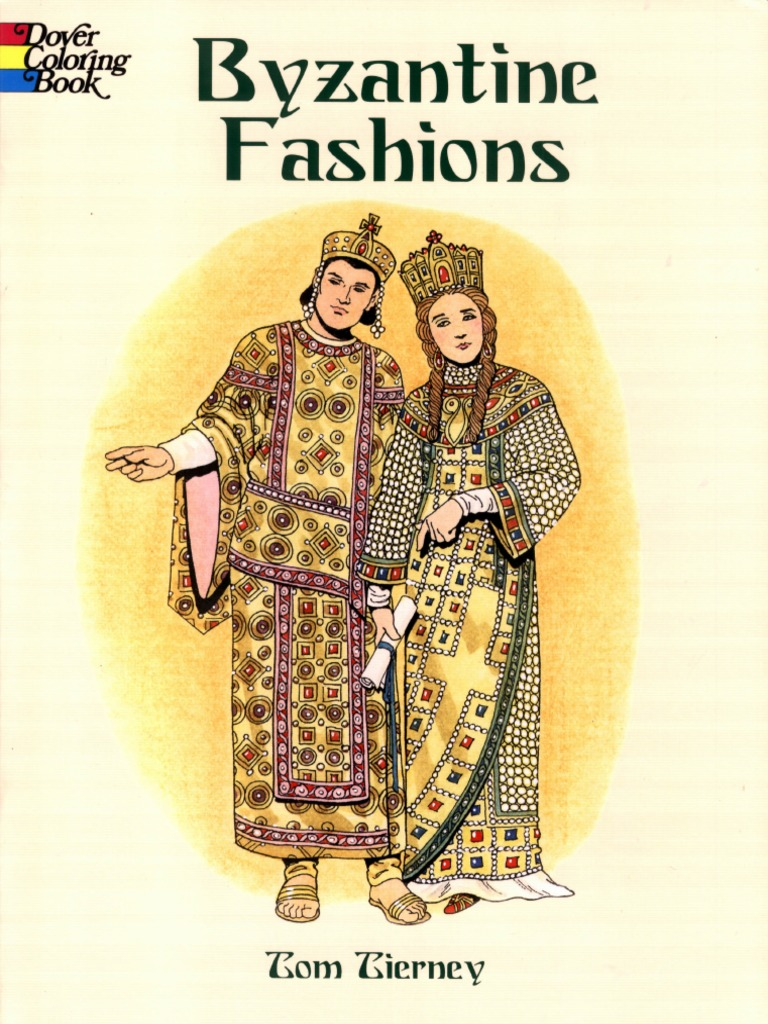 Byzantine Fashions Coloring Bookpdf