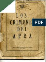 Los Crímenes del APRA. 1949 Perú