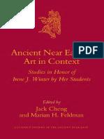 (Culture and History of the Ancient Near East) Feldman, M. (ed.), Cheng, J. (ed.), Jack Cheng, Marian H. Feldman-Ancient Near Eastern Art in Context-BRILL (2007).pdf