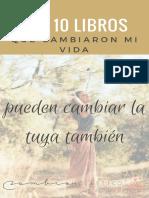 Los 10 Libros Que Me Cambiaron La Vida.