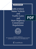 Arkansas Motor Vehicle and Traffic Laws and State Highway Commission Regulations 2015 Edition EB15E