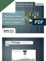 Filmes Radiográficos e Processamento Das Imagens - Introdução a Radiologia _ Carlos Danilo [Modo de Compatibilidade]