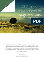 25frasesinspiradorasdeaugustocury-140617200627-phpapp01