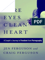 Pure Eyes, Clean Heart- Ferguson
