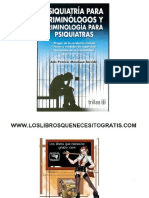 Psiquiatría Para Criminologos y Criminología Para Psiquiatras