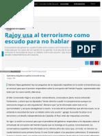 Rajoy Usa Al Terrorismo Como Escudo