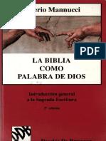 MANNUCCI, V., La Biblia Como Palabra de Dios. Introduccion a La Sagrada Escritura, 5 Ed, 1997