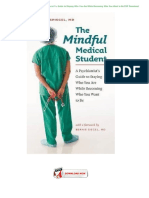The-Mindful-Medical-Student--A-Psychiatrist's-Guide-to-Staying-Who-You-Are-While-Becoming-Who-You-Want-to-Be-PDF-Download.docx