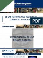 El Gas Natural- Uso Residencial, Comercial e Industrial