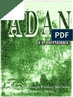 ADAN EL HOMBRE - Editado por Joseph Fielding McConkie y Robert L. Millet.pdf