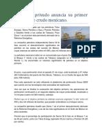 Consorcio Privado Anuncia Su Primer Hallazgo de Crudo Mexicano