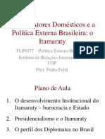 Aula 3.Atores Domésticos e a Política Externa Brasileira