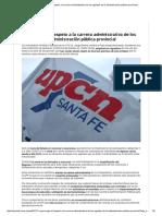 UPCN EXIGE El Respeto a La Carrera Administrativa de Los Agentes de La Administración Pública Provincial