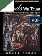 Scott Atran - In Gods We Trust - The Evolutionary Landscape of Religion (Evolution and Cognition).pdf