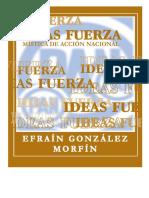 Efrain Gonzalez Morfin Ideas Fuerza