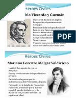 Heroes Civiles - Militares y Personajes Ilustres