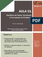 Aula_01 - Equilíbrio de Fases - Introdução e Formulação Do Problema