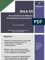 Aula_03 - Termodinâmica de Misturas - Propriedades Parciais Molares