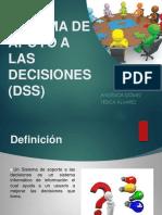 Sistema de Apoyo a Las Decisiones (Dss)
