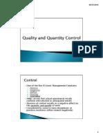 Quality and Quantity Control