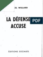 Willard La Défense Accuse troisième édition 1955