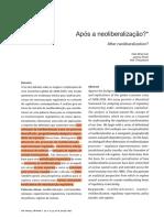 Brenner, n; Peck, j; Theodore, n. Após a Neoliberalização. 2012.