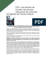 Entrevista Caio - Polícia Federal