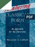 William E. Caplin - Analyzing Classical Form