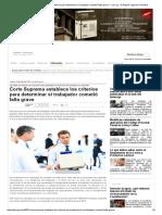 Corte Suprema Establece Los Criterios Para Determinar Si Trabajador Cometió Falta Grave — La Ley - El Ángulo Legal de La Noticia
