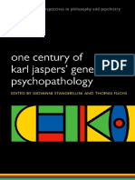 (International Perspectives in Philosophy and Psychiatry) Stanghellini, Giovanni_ Fuchs, Thomas-One Century of Karl Jaspers' General Psychopathology-Oxford University Press (2013)