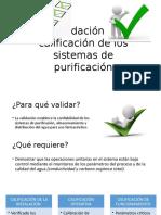 Validación y Calificación de Los Sistemas de Purificación