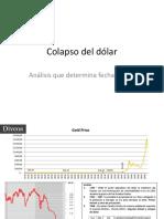El colapso del dolar