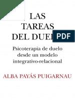 Las tareas del duelo. Psicoterapia de duelo desde un modelo integrativo - relacional - Alba Payas Puigarnau.pdf