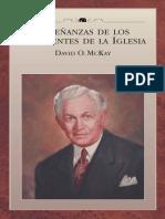 9 Enseñanzas de Los Presidentes de La Iglesia David. O. McKay